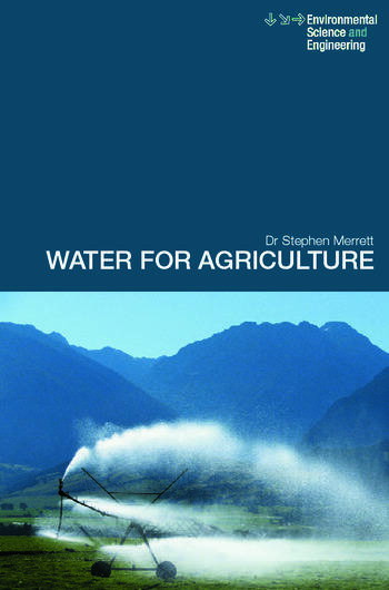Water for Agriculture Irrigation Economics in International Perspective book cover
