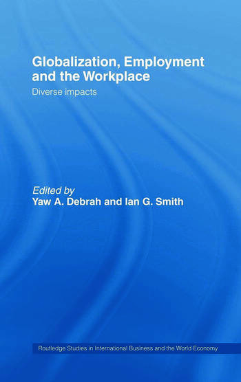 Globalization, Employment and the Workplace Diverse Impacts book cover