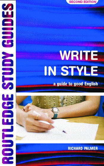 Write in Style A guide to good English book cover