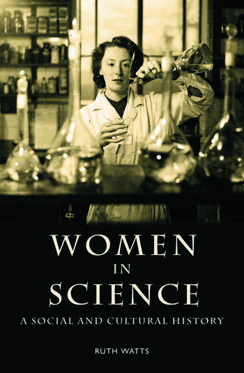 Women in Science A Social and Cultural History book cover