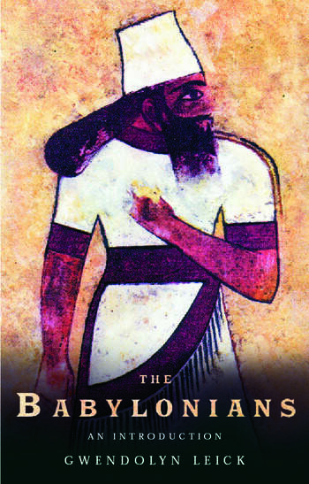 The Babylonians An Introduction book cover