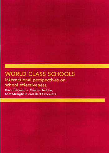 World Class Schools International Perspectives on School Effectiveness book cover