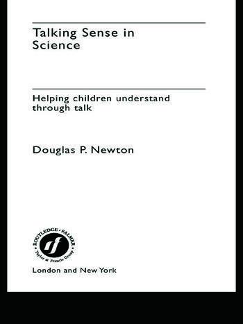 Talking Sense in Science Helping Children Understand Through Talk book cover