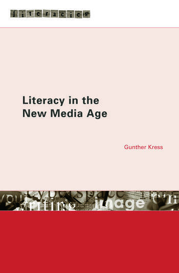 Literacy in the New Media Age book cover