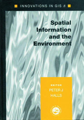 Spatial Information and the Environment book cover