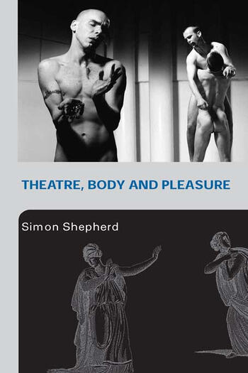 Theatre, Body and Pleasure book cover