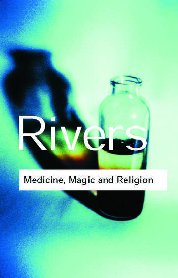 Medicine, Magic and Religion book cover