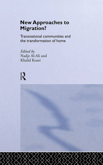 New Approaches to Migration? Transnational Communities and the Transformation of Home book cover