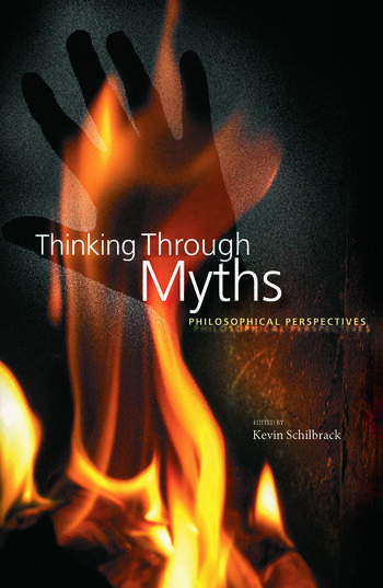 Thinking Through Myths Philosophical Perspectives book cover