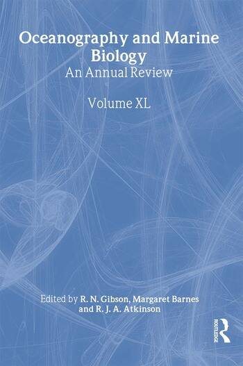 Oceanography and Marine Biology, An Annual Review, Volume 40 An Annual Review: Volume 40 book cover