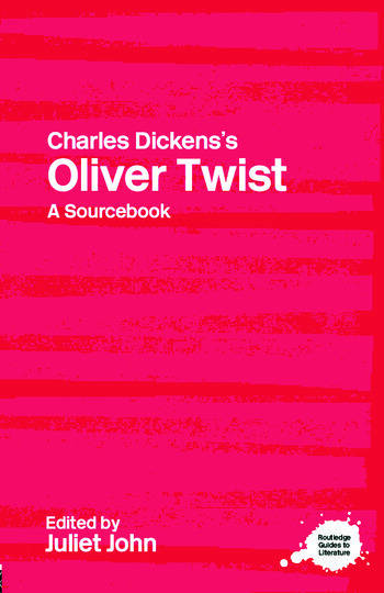 Charles Dickens's Oliver Twist A Routledge Study Guide and Sourcebook book cover