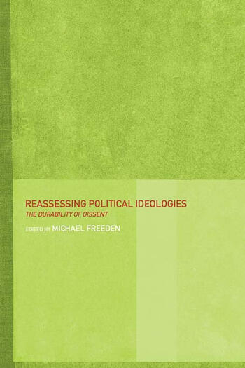 Reassessing Political Ideologies The Durability of Dissent book cover