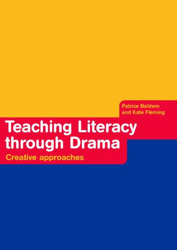 Teaching Literacy through Drama Creative Approaches book cover