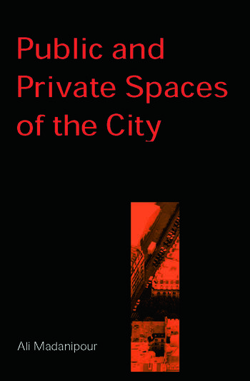 Public and Private Spaces of the City book cover