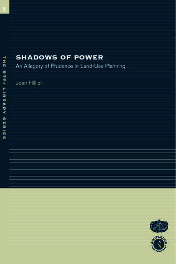 Shadows of Power An Allegory of Prudence in Land-Use Planning book cover