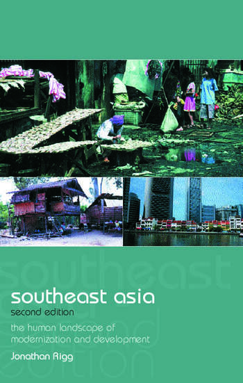Southeast Asia The Human Landscape of Modernization and Development book cover