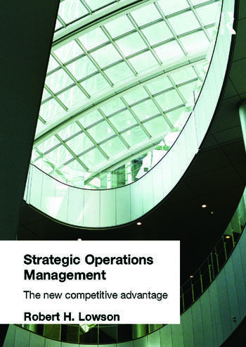 Strategic Operations Management The New Competitive Advantage book cover