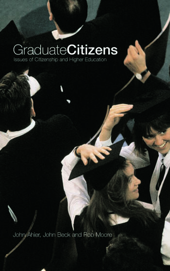 Graduate Citizens Issues of Citizenship and Higher Education book cover