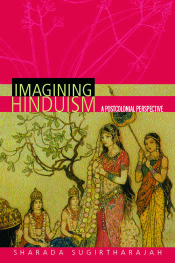 Imagining Hinduism A Postcolonial Perspective book cover