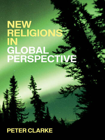 New Religions in Global Perspective Religious Change in the Modern World book cover