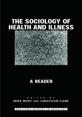 The Sociology of Health and Illness A Reader book cover