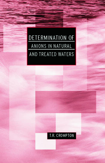 Determination of Anions in Natural and Treated Waters book cover