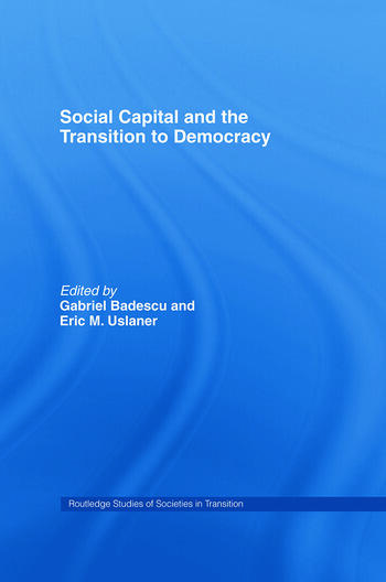 Social Capital and the Transition to Democracy