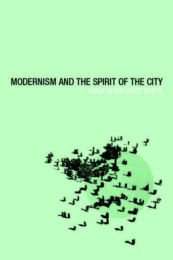 Modernism and the Spirit of the City book cover
