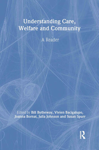 Understanding Care, Welfare and Community A Reader book cover
