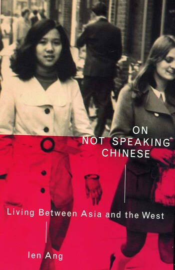 On Not Speaking Chinese Living Between Asia and the West book cover