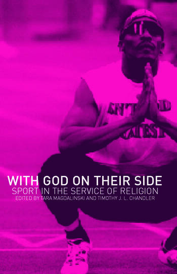 With God on their Side Sport in the Service of Religion book cover