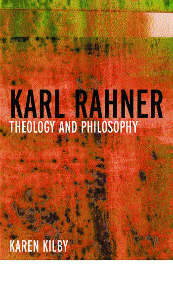 Karl Rahner Theology and Philosophy book cover