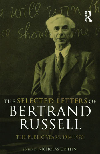 The Selected Letters of Bertrand Russell, Volume 2 The Public Years 1914-1970 book cover