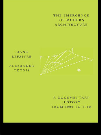 The Emergence of Modern Architecture A Documentary History, from 1000 to 1810 book cover
