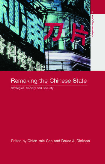 Remaking the Chinese State Strategies, Society, and Security book cover