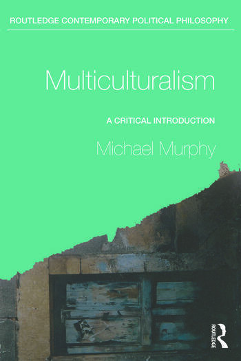 Multiculturalism A Critical Introduction book cover