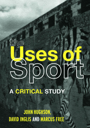 The Uses of Sport book cover