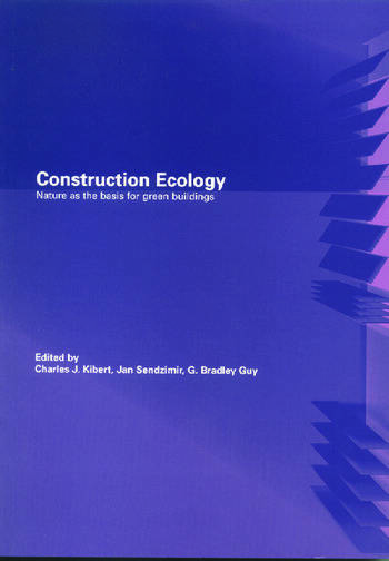 Construction Ecology Nature as a Basis for Green Buildings book cover