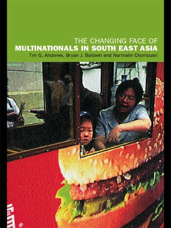 The Changing Face of Multinationals in South East Asia book cover