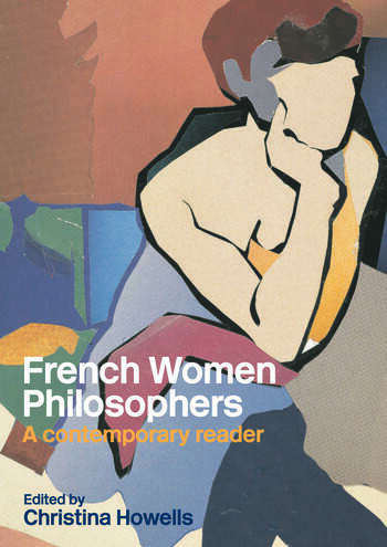 French Women Philosophers A Contemporary Reader book cover