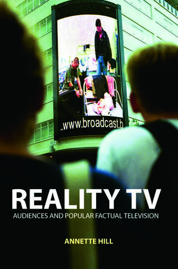 Reality TV Factual Entertainment and Television Audiences book cover