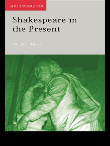 Shakespeare in the Present book cover