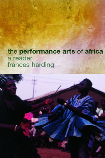 The Performance Arts in Africa A Reader book cover