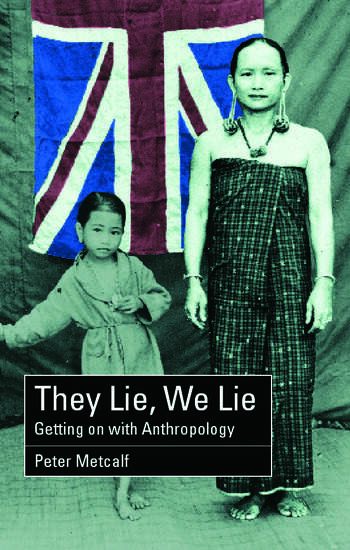 They Lie, We Lie Getting on with Anthropology book cover
