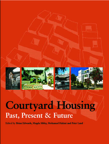 Courtyard Housing Past, Present and Future book cover