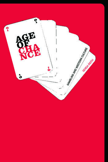 The Age of Chance Gambling in Western Culture book cover