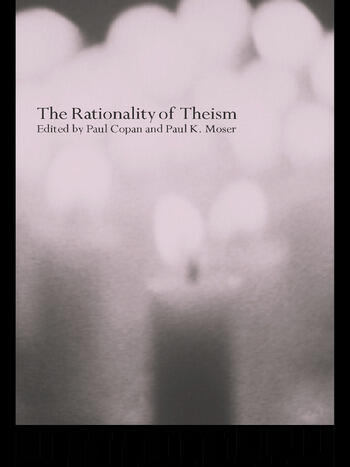 The Rationality of Theism book cover