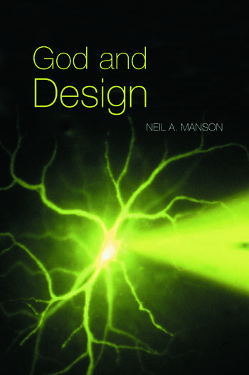 God and Design The Teleological Argument and Modern Science book cover