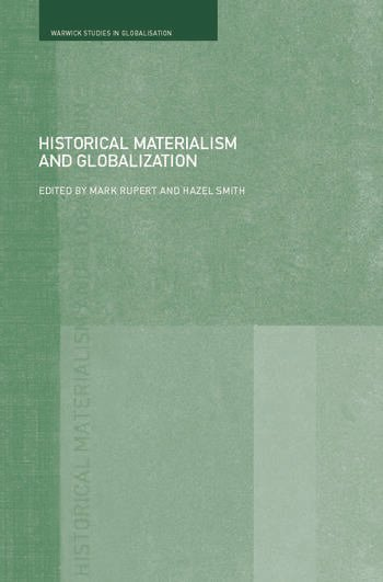 Historical Materialism and Globalisation Essays on Continuity and Change book cover