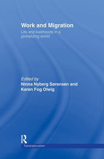 Work and Migration Life and Livelihoods in a Globalizing World book cover